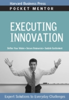 Executing Innovation