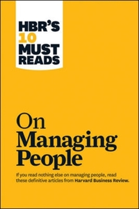 HBR's 10 Must Reads on Managing People (