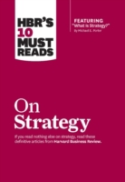 HBR's 10 Must Reads on Strategy (includi