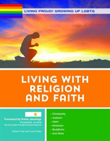 Living with Religion and Faith - Growing