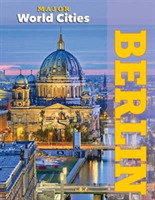 Berlin - Major World Cities