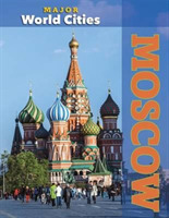 Moscow - Major World Cities