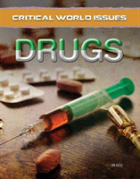 Drugs - Critical World Issues