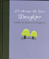 I'll Always Be Your Daughter
