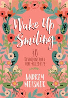 Wake up Smiling: The Beauty of a Surrend