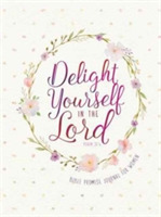 Journal: Delight Yourself in the Lord -