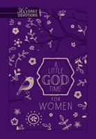 Little God Time for Women, A: 365 Daily