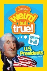 Weird But True! Know-It-All US President