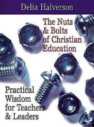 Nuts & Bolts of Christian Education