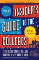 Insider's Guide to the Colleges, 2011