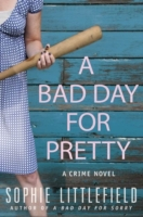Bad Day for Pretty