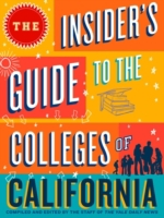 Insider's Guide to the Colleges of Calif
