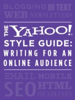 Yahoo! Style Guide: Writing for an Onlin