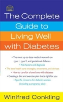 Complete Guide to Living Well with Diabe
