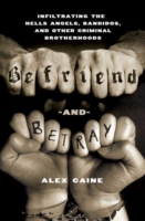 Befriend and Betray