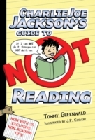 Charlie Joe Jackson's Guide to Not Readi