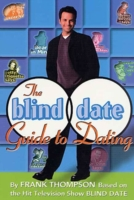 Blind Date Guide to Dating