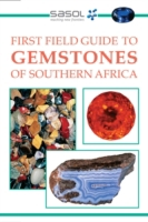 First Field Guide to Gemstones of Southe