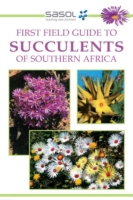 Sasol First Field Guide to Succulents of