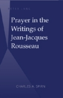 Prayer in the Writings of Jean-Jacques R