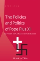 The Policies and Politics of Pope Pius X