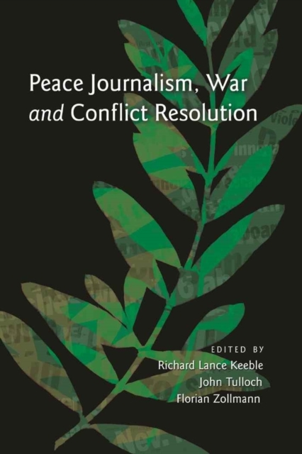 Peace Journalism, War and Conflict Resol