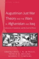 Augustinian Just War Theory and the Wars