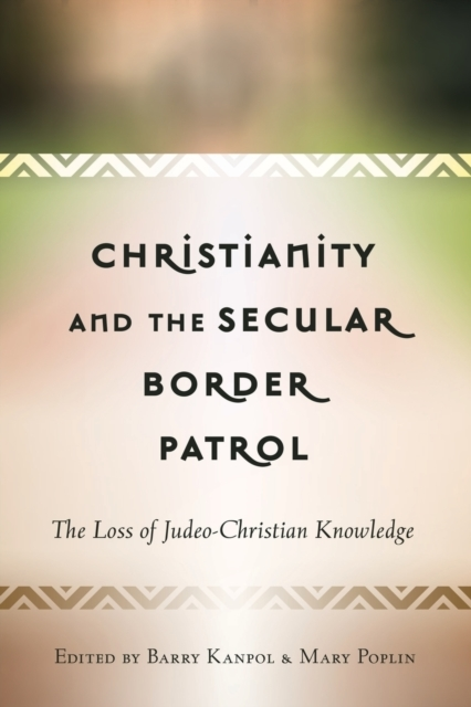 Christianity and the Secular Border Patr