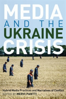 Media and the Ukraine Crisis