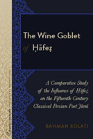 The Wine Goblet of Hafez