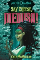 Say Cheese, Medusa!