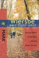 Wiersbe Bible Study Series: Mark