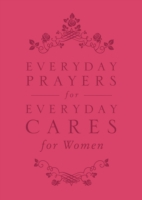 Everyday Prayers for Everyday Cares for