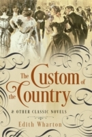 Custom of the Country and Other Classic