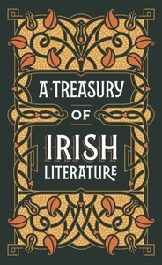 A Treasury of Irish Literature (Barnes &