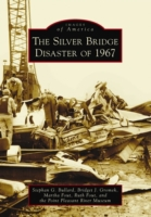 Silver Bridge Disaster of 1967, The