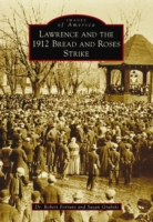 Lawrence and the 1912 Bread and Roses St