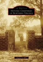 Historic Cemeteries of Northern Virginia