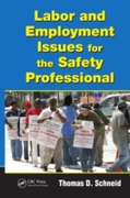 Labor and Employment Issues for the Safe