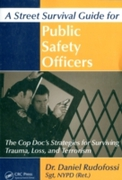Street Survival Guide for Public Safety