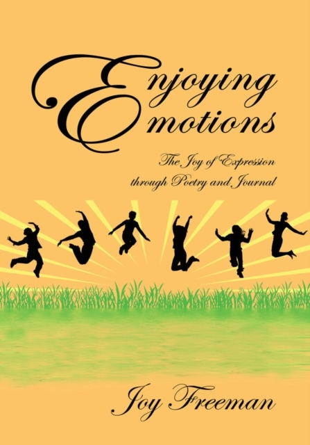 Enjoying Emotions