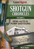 Shotgun Chronicles Volume II - Semi-auto