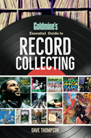 Goldmine's Essential Guide to Record Col