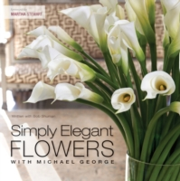Simply Elegant Flowers With Michael Geor