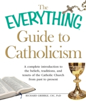Everything Guide to Catholicism