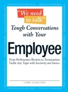 We Need To Talk Tough Conversations With