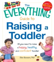 Everything Guide to Raising a Toddler