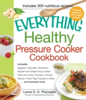 Everything Healthy Pressure Cooker Cookb