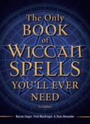 Only Book of Wiccan Spells You'll Ever N