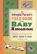 Intrepid Parent's Field Guide to the Bab